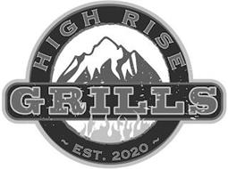 HIGH RISE GRILLS ~EST. 2020~