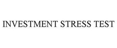 INVESTMENT STRESS TEST