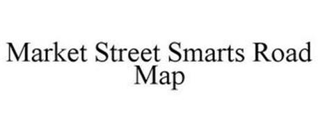 MARKET STREET SMARTS ROAD MAP