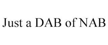 JUST A DAB OF NAB