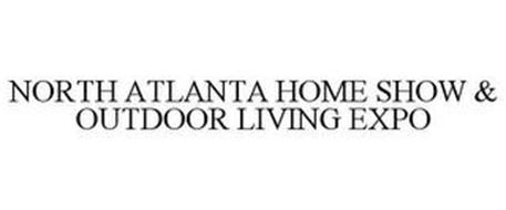 NORTH ATLANTA HOME SHOW & OUTDOOR LIVING EXPO