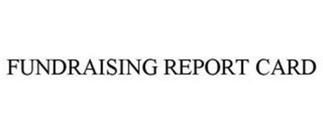 FUNDRAISING REPORT CARD