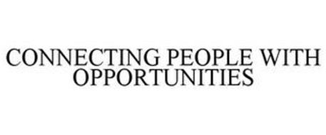 CONNECTING PEOPLE WITH OPPORTUNITIES