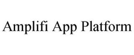 AMPLIFI APP PLATFORM
