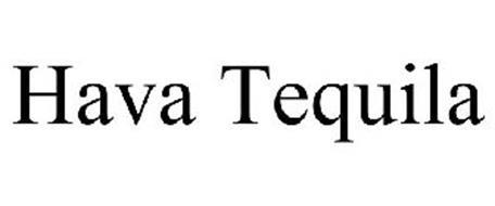HAVA TEQUILA