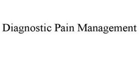 DIAGNOSTIC PAIN MANAGEMENT