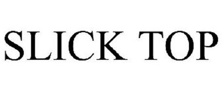 SLICK TOP