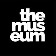 THE MUS EUM