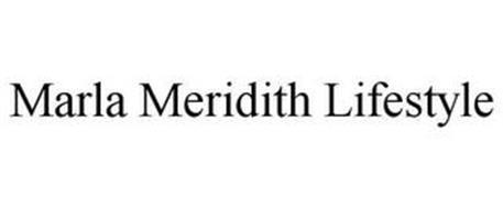 MARLA MERIDITH LIFESTYLE