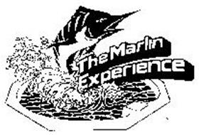 THE MARLIN EXPERIENCE