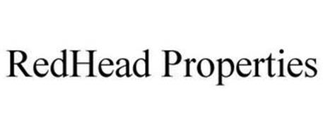 REDHEAD PROPERTIES