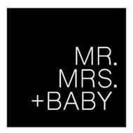 MR. MRS. +BABY