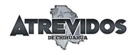ATREVIDOS DE CHIHUAHUA