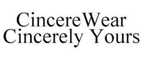 CINCEREWEAR CINCERELY YOURS