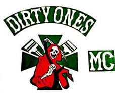 DIRTY ONES MC