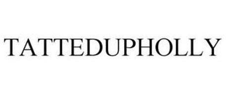 TATTEDUPHOLLY