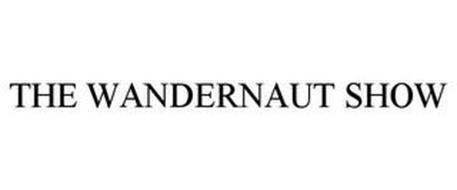 THE WANDERNAUT SHOW