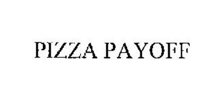 PIZZA PAYOFF