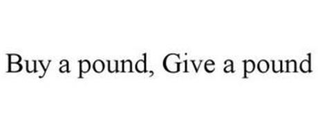 BUY A POUND, GIVE A POUND