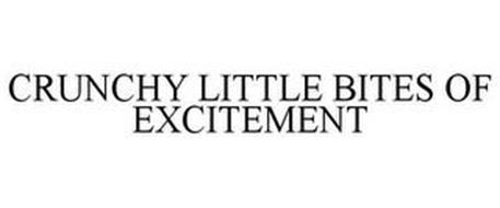 CRUNCHY LITTLE BITES OF EXCITEMENT
