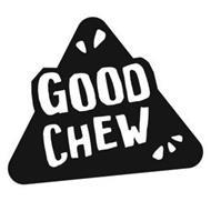 GOOD CHEW