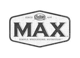 MAX/SIMPLE. WHOLESOME. NUTRITION. /NUTRO /SINCE 1926
