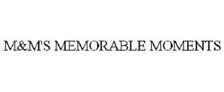 M&M'S MEMORABLE MOMENTS