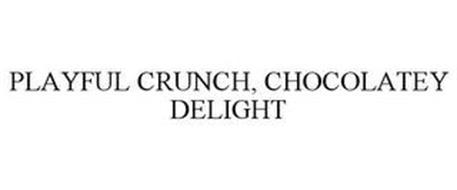 PLAYFUL CRUNCH, CHOCOLATEY DELIGHT