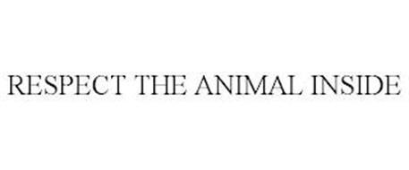 RESPECT THE ANIMAL INSIDE