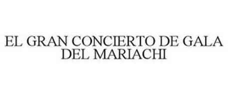 EL GRAN CONCIERTO DE GALA DEL MARIACHI