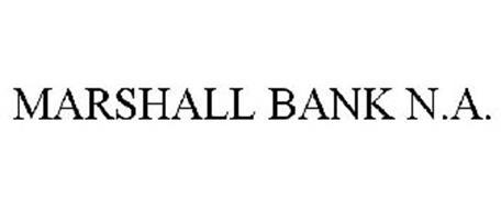 MARSHALL BANK N.A.