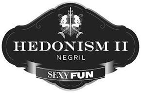 HEDONISM II NEGRIL SEXY FUN