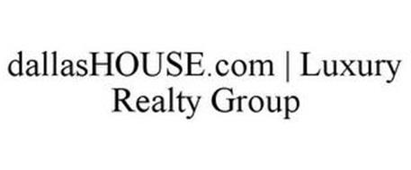 DALLASHOUSE.COM | LUXURY REALTY GROUP