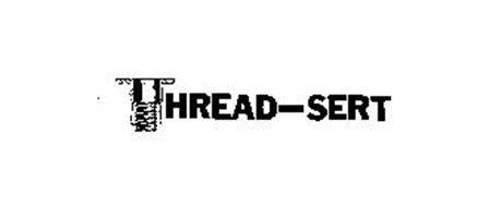 THREAD-SERT