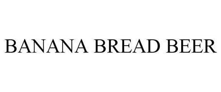 BANANA BREAD BEER