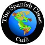 THE SPANISH CLASS CAFE
