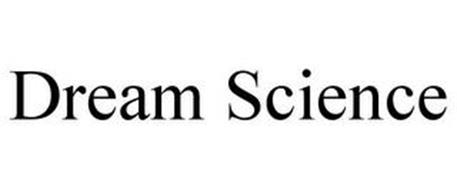 DREAM SCIENCE
