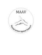 MAAV MARTIAL ARTISTS AGAINST VIOLENCE