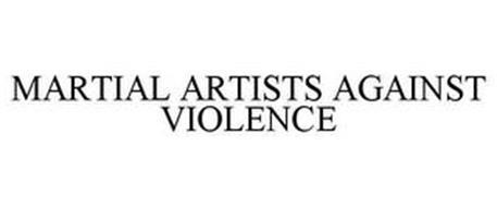 MARTIAL ARTISTS AGAINST VIOLENCE