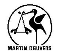 MARTIN DELIVERS