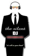 """THE SILENT DJ WIRELESS HEADPHONE EVENTS """"IT'S ALL IN YOUR HEAD"""""""