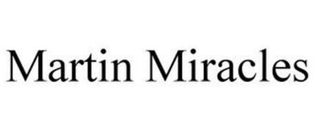 MARTIN MIRACLES