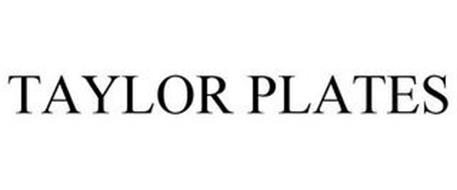 TAYLOR PLATES