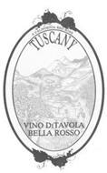 A CALIFORNIA RED WINE TUSCANY VINO DITAVOLA BELLA ROSSO