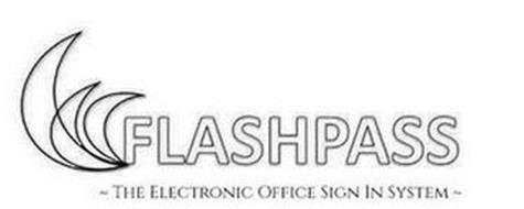 FLASHPASS ~ THE ELECTRONIC OFFICE SIGN IN SYSTEM ~