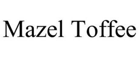 MAZEL TOFFEE