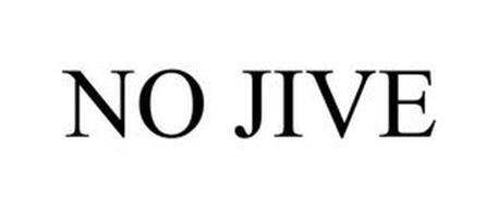NO JIVE