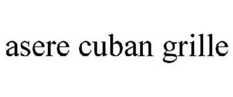 ASERE CUBAN GRILLE