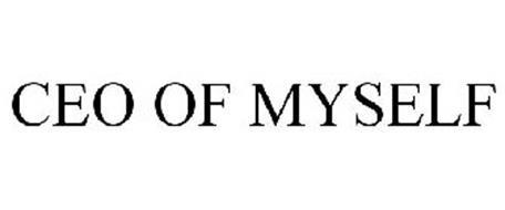CEO OF MYSELF