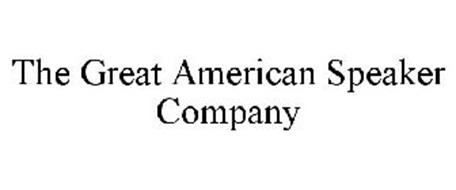 THE GREAT AMERICAN SPEAKER COMPANY